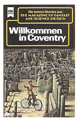 The Magazine of Fantasy and Science Fiction 70. Willkommen in Coventry.