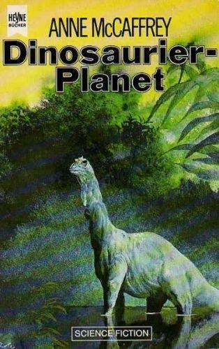 Dinosaurier- Planet - McCaffrey, Anne