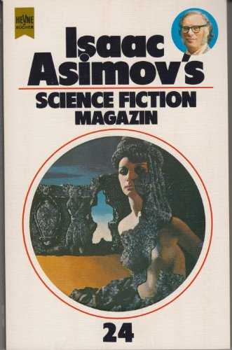 Isaac Asimov's Science Fiction Magazin XXIV. - Asimov, Isaac