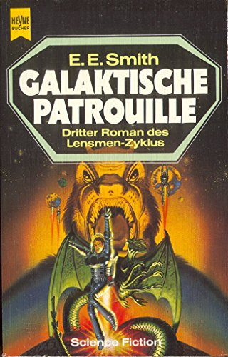Galaktische Patrouille ; Science-Fiction-Roman / [3. Band: E(lmer) Smith, E(dward):