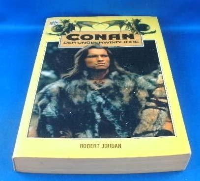 9783453311770: Conan der Unüberwindliche