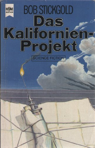 Das Kalifornien-Projekt. Science Fiction Roman.