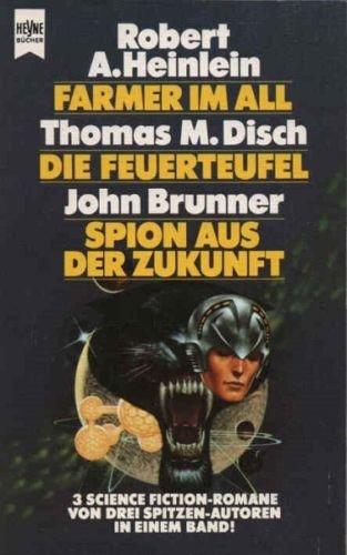 Farmer im All. - Disch, Thomas M: Heinlein, Robert A