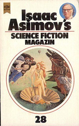 Isaac Asimov's Science Fiction Magazin XXVIII. - Wahren, Friedel und Isaac Asimov