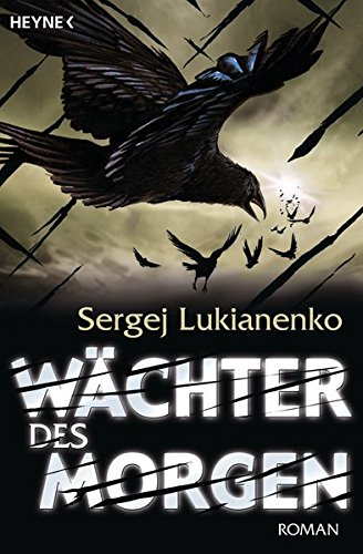 Wächter des Morgen - Sergej Lukianenko