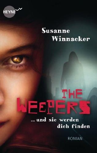 9783453314245: The Weepers - Und sie werden dich finden