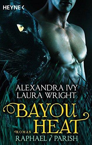 9783453316232: Bayou Heat - Raphael / Parish: Roman