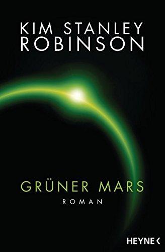 9783453316973: Grüner Mars: Die Mars-Trilogie