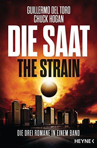 9783453317222: Die Saat - The Strain