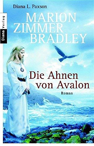 Die Ahnen von Avalon (3453350022) by Marion Zimmer Bradley, Diana L. Paxson