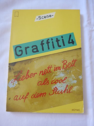 9783453350755: Graffiti 4. Lieber nett im Bett als cool auf dem Stuhl