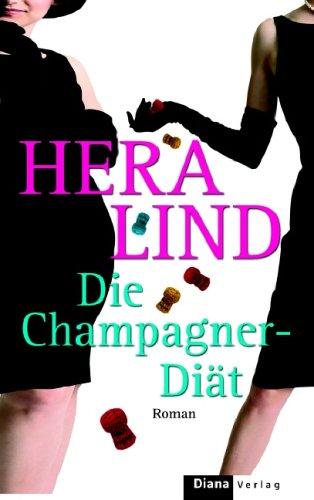 9783453351363: Die Champagner-Diaet Roman