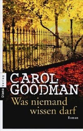 Was niemand wissen darf (3453352416) by Carol Goodman