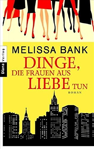 Dinge, die Frauen aus Liebe tun (3453354141) by Melissa Bank