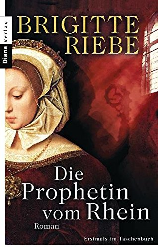 9783453354999: Die Prophetin vom Rhein (Diana-Taschenbuch)