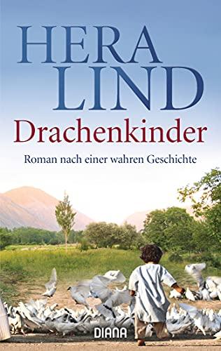 9783453356474: Drachenkinder: Roman nach einer wahren Geschichte