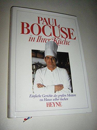 9783453360013: Paul Bocuse in Ihrer K?che. Einfache Gerichte des gro??en Meisters zu Hause selber kochen