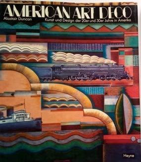 9783453360198: American Art Deco. Kunst und Design der 20er und 30er Jahre in Amerika.