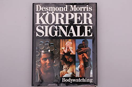 9783453371019: Bodywatching, A Field Guide To The Human Species.