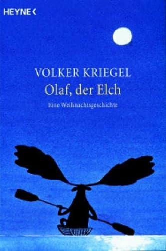 9783453401068: Olaf,der Elch: Eine Weihnachtsgeschichte