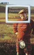9783453401259: Feuersteins Ersatzbuch: ...der Reisen nach Hawaii, Gr�nland, Schottland, Ostafrika u. v. a