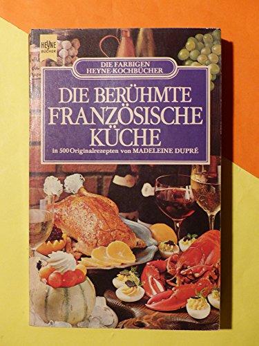 9783453401624: Die berühmte französische Küche