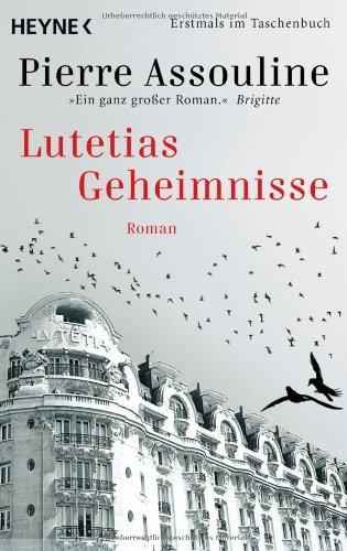 Lutetias Geheimnisse: Roman