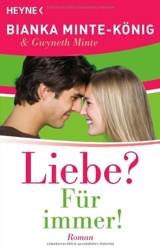 9783453405424: Liebe? F�r immer!