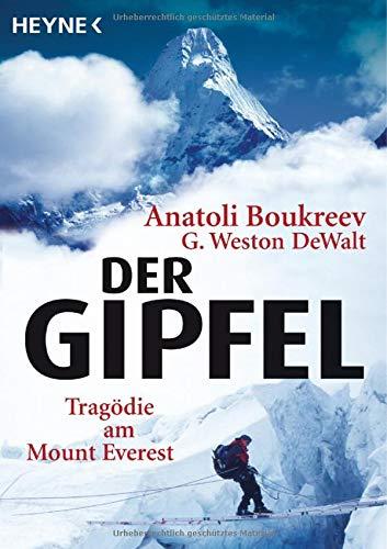 9783453405691: Der Gipfel: Tragödie am Mount Everest