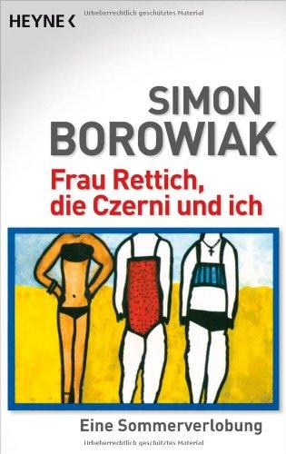 9783453406308: Frau Rettich, die Czerni und ich: Eine Sommerverlobung