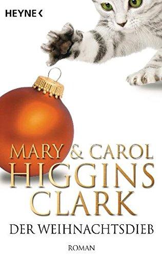 Der Weihnachtsdieb (9783453407527) by Mary Higgins Clark