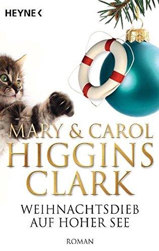 Weihnachtsdieb auf hoher See (9783453407596) by Mary Higgins Clark