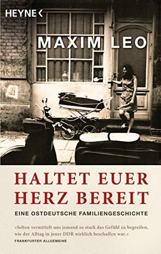 9783453408074: Haltet euer Herz bereit: Eine ostdeutsche Familiengeschichte