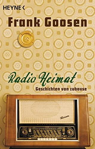 9783453408371: Radio Heimat: Geschichten von Zuhause