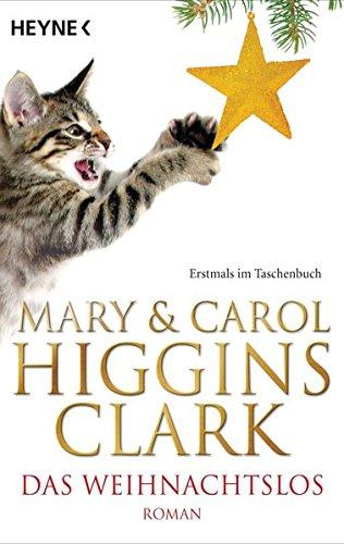 Das Weihnachtslos (9783453408401) by Mary Higgins Clark