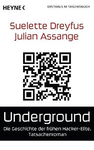 9783453409439: Underground: Die Geschichte der frühen Hacker-Elite. Tatsachenroman