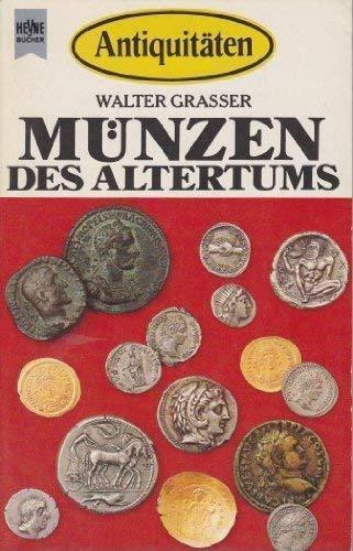 Munzen des Altertums: Grasser, Walter