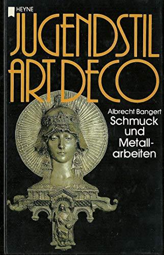 9783453413979: Jugendstil / Art deco III. Schmuck und Metallarbeiten.
