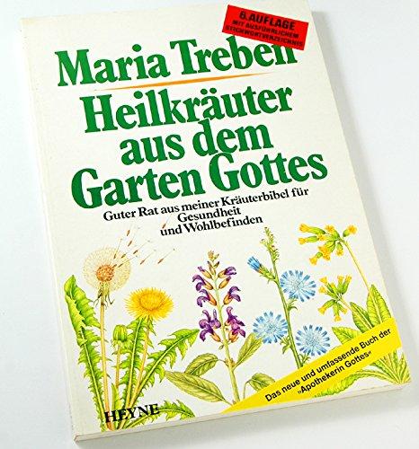 Heilkrauter aus dem Garten Gottes (Paperback) 1990: Maria Treben