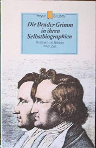 Die Brüder Grimm in ihren Selbstbiographien.: Jacob Grimm