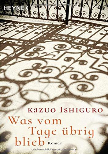 Was vom Tage übrig blieb: Kazuo Ishiguro