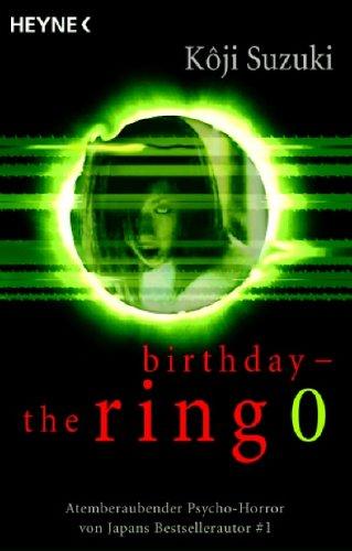 9783453431324: the ring 0: birthday