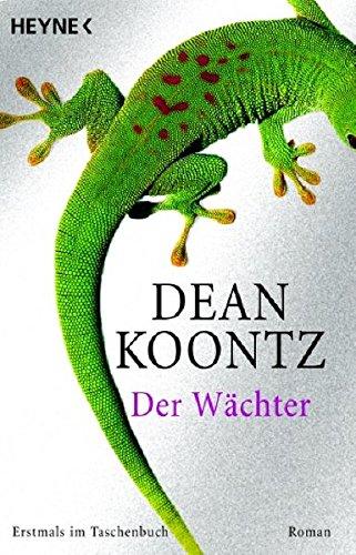 Der Wächter (9783453431997) by Dean Koontz