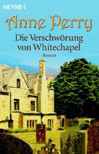 Die Verschwörung von Whitechapel (3453432398) by Anne Perry