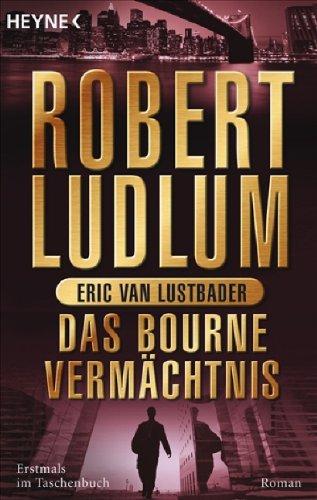 9783453432413: Das Bourne Vermächtnis: Eric Van Lustbader