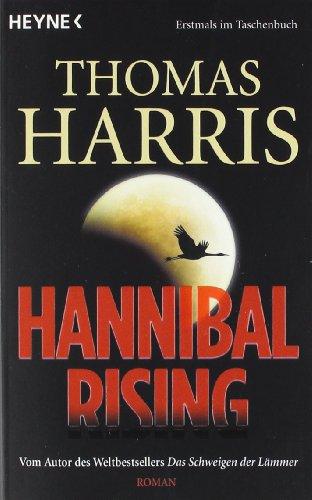 Hannibal Rising: Thomas Harris