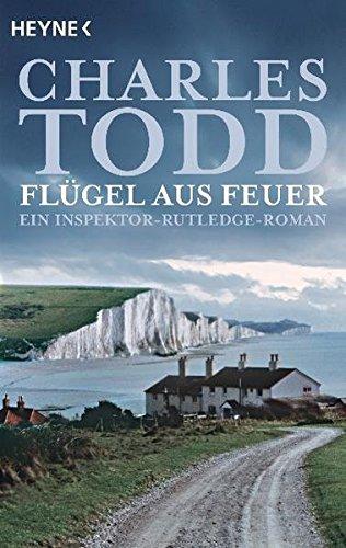 9783453433335: Fl�gel aus Feuer: Ein Inspektor-Rutledge-Roman