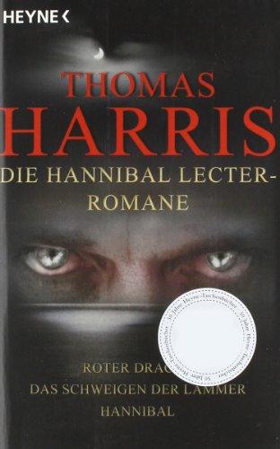 9783453433540: Die Hannibal Lecter Romane: Roter Drache - Das Schweigen der Lämmer - Hannibal