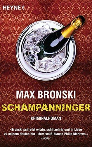Schampanninger: Bronski Max