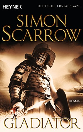 Gladiator: Die Rom-Serie 9 (9783453435063) by Scarrow, Simon
